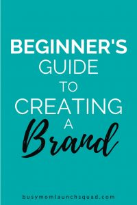 This beginner's guide to branding will help you create a brand for your at home business. If you're starting a business, this guide will help get you started. #branding #mombiz #website