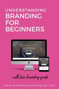 Branding for beginners. Learn about branding for websites and online businesses. If you're a mompreneur starting a business from home, this post is everything you need to get started with your DIY branding #momboss #mombiz #brandingtips