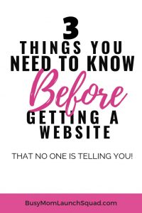 Starting an online business? Find out 3 things you need to know before getting a website that no one is telling you! #website #mombiz #wordpress
