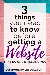 Before you get a website for your new online business, make sure you know these 3 things! Click to learn more. #mombiz #coach #webdesign