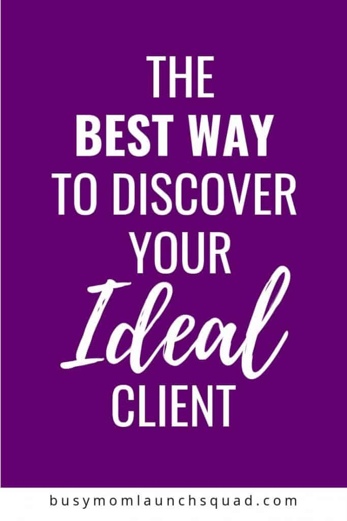 Starting a business from home? Confused about how to discover your ideal client? Learn the 5 easy steps to discovering your ideal client for your coaching business #mombiz #branding #website