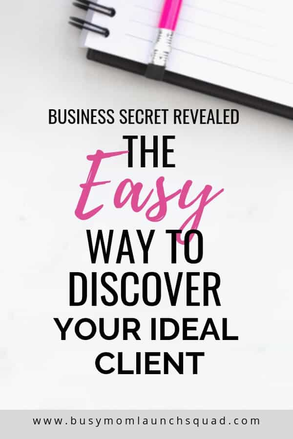 Frustrated trying to find your ideal client? Learn how to discover your ideal client in 5 easy steps. #onlinebiz #mompreneur #coaching