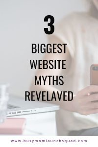 Need a website for your online business? You've got to read about these 3 myths that web designers and online marketers everywhere tell people starting a business from home. #website #wordpress #onlinebiz
