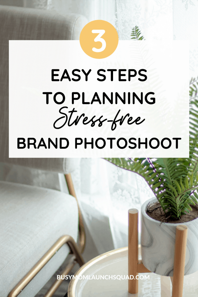 3 Easy steps to planning a stress-free brand photoshoot